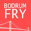 Bodrum Fry